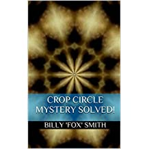 Crop Circle Mystery Solved!