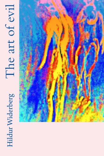 Read Online The art of evil ebook