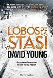 Lobos de la Stasi (Stasi Wolf - Spanish Edition)