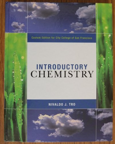 Introductory Chemistry, Custom Edition for City College of San Francisco