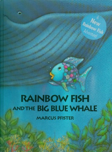 Rainbow Fish and the Big Blue Whale - A New Rainbow Fish Adventure!