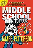 Middle School: Born to Rock (Middle School Book 11)