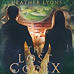 The Lost Codex | Heather Lyons