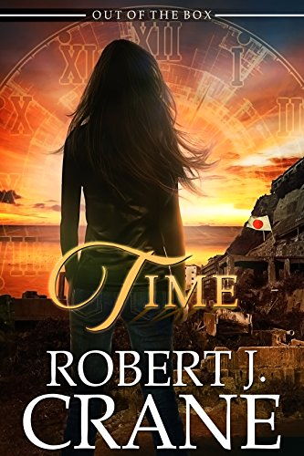Time (Out of the Box Book 19) by [Crane, Robert J.]