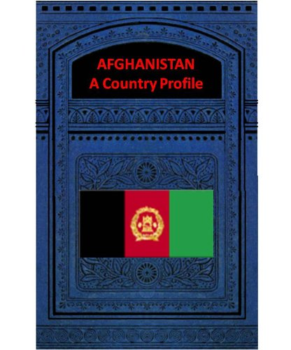 AFGHANISTAN A COUNTRY PROFILE