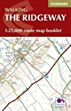 The Ridgeway Map Booklet: 1:25,000 OS Route Mapping (British Long Distance)