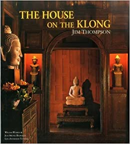 Book The House on the Klong: Jim Thompson