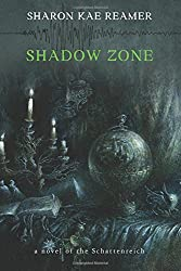 Shadow Zone: A novel of the Schattenreich