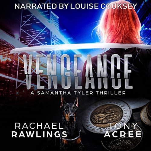 Vengeance: A Samantha Tyler Thriller, Book 1