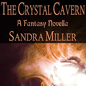 The Crystal Cave: A Novella Audiobook