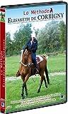 L'art de l'équitation : la méthode Elisabeth de Corbigny