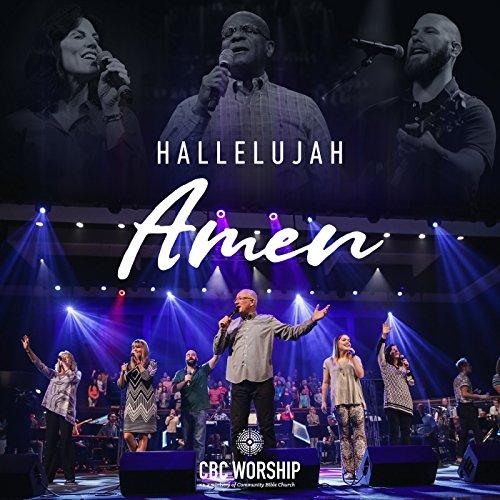 CBC Worship - Hallelujah Amen 2017