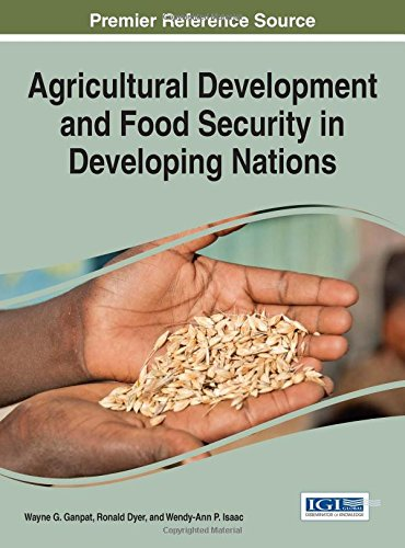 Agricultural Development and Food Security in Developing Nations (Advances in Environmental Engineering and Green Techno