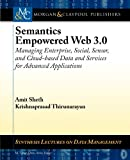 Semantics-empowered Data, Services, and Sensor and Social Webs, Amit Sheth, 1608457168