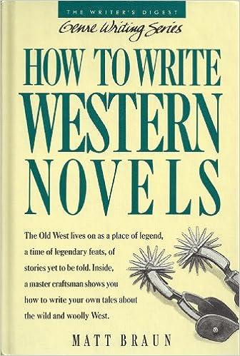 Book How to Write Western Novels (Genre Writing Series)