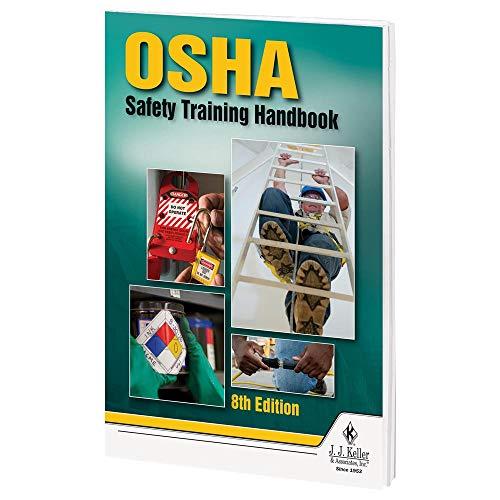 "OSHA Safety Training Handbook, 8th Edition (5.25""W x 8.25""H, English, Softbound) - J. J. Keller & Associates - Jobsite Training Guide Provides OSHA Approved Safety Regulations & Hazard Analysis Tips"