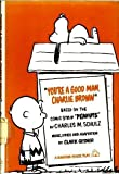 You're a Good Man, Charlie Brown: Based on the Comic Strip Peanuts