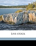 Live-Stock, William Thomas Carrington and George Gilbert, 1176808133