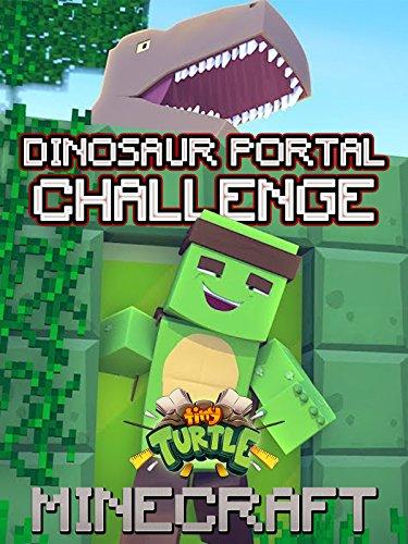 (Clip: Tiny Turtle - Minecraft Dinosaur Portal Challenge)