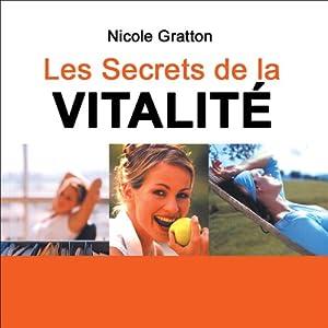 Les secrets de la vitalité | Livre audio