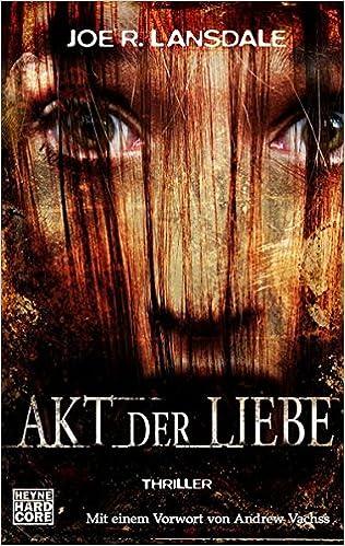 Akt der Liebe: Thriller (German Edition)