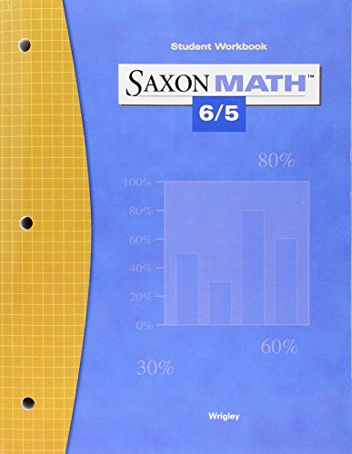 Saxon Math 6/5 Student Workbook, 3rd Edition