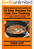 20 Easy Recipes for Cast Iron Cooking