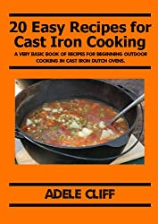 20 Easy Recipes for Cast Iron Cooking (English Edition)
