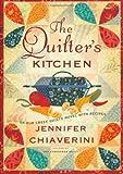 The Quilter's Kitchen, Jennifer Chiaverini, 1416583297