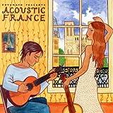 Putumayo Presents: Acoustic France [Import USA]