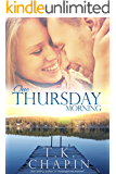 One Thursday Morning: Inspirational Christian Romance (Diamond Lake Series Book 1)