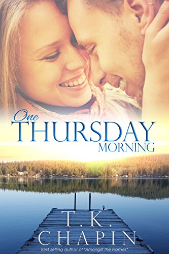 One Thursday Morning: Inspirational Romance (Christian Fiction) (Diamond Lake Series Book 1)