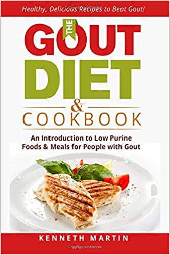 The Gout Diet Cookbook An Introduction To Low Purine Foods And