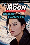 Moon Flights, Elizabeth Moon, 1597801100