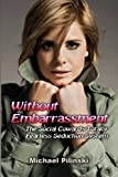 Without Embarrassment, Michael Pilinski, 1452886423