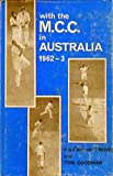 img - for WITH THE MCC IN AUSTRALIA 1962 - 1963 - A Critical Story of the Tour book / textbook / text book