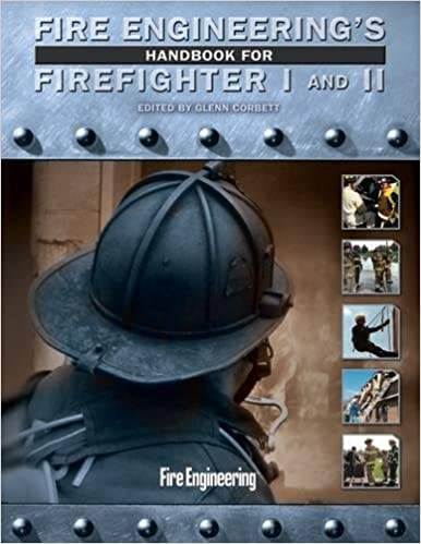 Fire engineerings handbook for firefighter i and ii glenn corbett fire engineerings handbook for firefighter i and ii pck spi ha edition fandeluxe Image collections