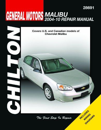 Chilton Total Car Care Chevy Malibu, 2004-2010 Repair Manual (Chilton's Total Car Care)