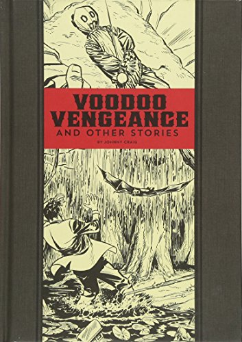 Voodoo Vengeance And Other Stories (The EC Comics Library)
