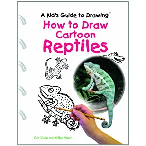How to Draw Cartoon Reptiles (Really Wild Life of Snakes) Curt Visca and Kelly Visca