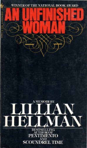 Unfinished Woman by Lillian Hellman (1982-02-23)