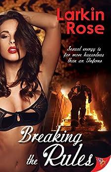 Breaking the Rules by [Rose, Larkin]