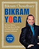 Bikram Yoga, Bikram Choudhury, 0060568089