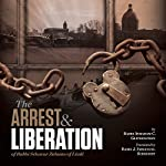 The Arrest and Liberation of Rabbi Schnuer Zalman of Liadi: The First Lubavitcher Rebbe | A. Chanoch Glitzenstein,J. Immanul Schochet