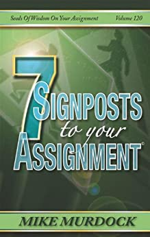 7 Signposts To Your Assignment (SOW on Your Assignment) by [Murdock, Mike]