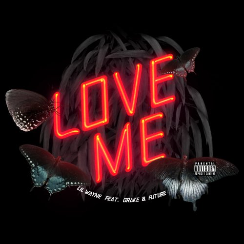Love Me (Explicit Version) [Explicit]
