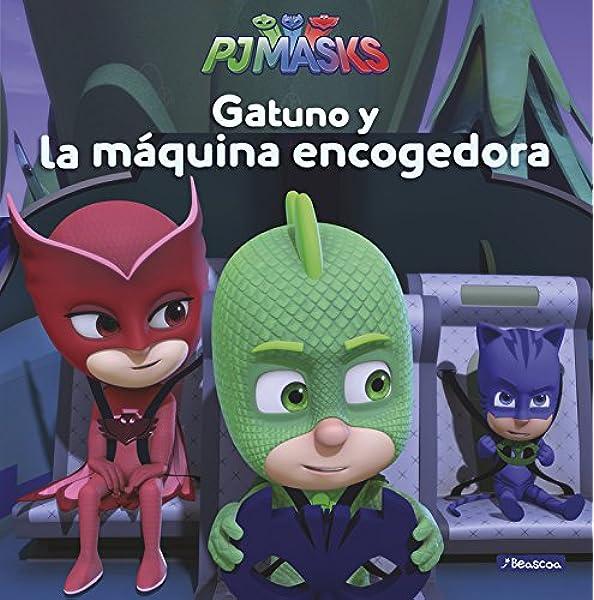 Gatuno y la máquina encogedora (Un cuento de PJ Masks ...