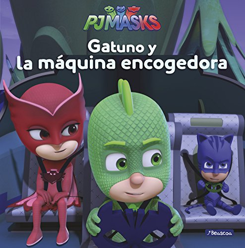 Gatuno y la máquina encogedora (PJ Masks. Primeras lecturas) Tapa dura – 15 mar 2018 Varios autores Adosaguas Sayalero SLU; BEASCOA 8448849469