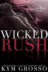 Wicked Rush (Club Altura Romance Book 2)