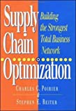 Supply Chain Optimization, Charles C. Poirier and Stephen E. Reiter, 1881052931